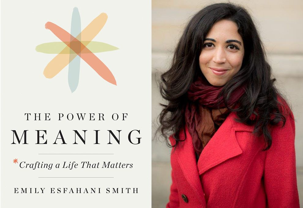 EMILY ESFAHANI THE POWER OF MEANING TED TALK INSPIRING MOTIVATIONAL